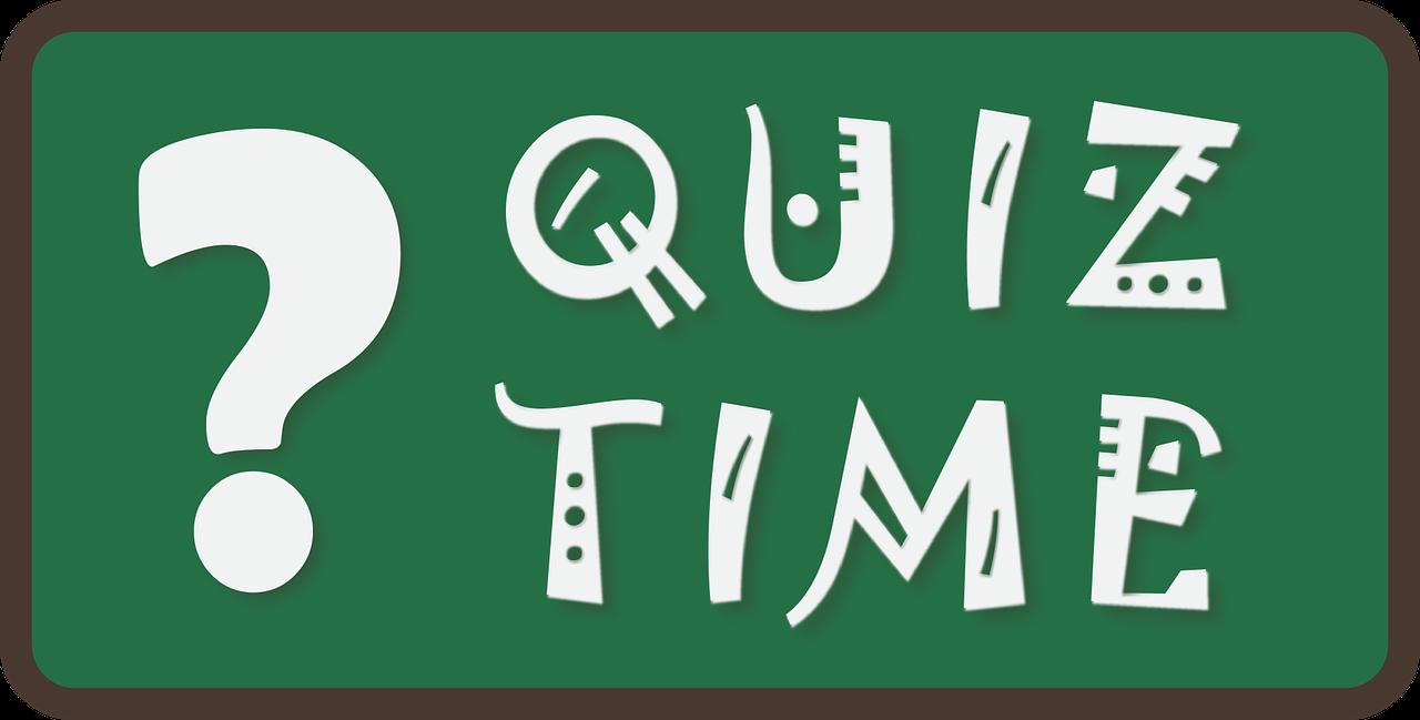 Quiz Time